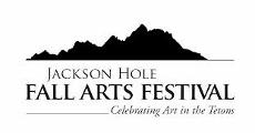 fall arts festival jackson hole