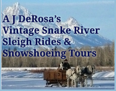 AJ Derossas vinatge snake river sleigh rides and snowshoeing tours